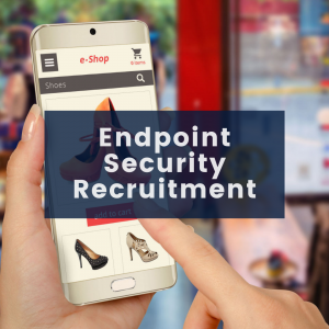 Executive Search & Recruitment for Enpoint Security Solutions